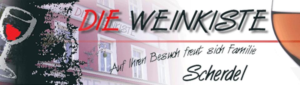 Die Weinkiste - Auf Ihren Besuch freut sich Familie Scherdel